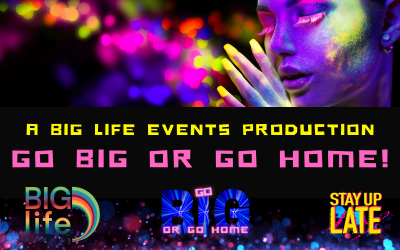 Big Life Events (part of the Peak15 group) announces an epic new club night called 'Go BIG or go home!'